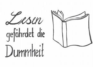 Lesen gefährdet Dummheit